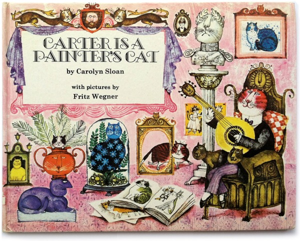 Carter is a Painter's Cat, by Carolyn Sloan, illustrations by Fritz Wegner
