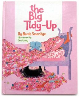 The Big Tidy Up By Norah Smaridge, Illustrated by Les Gray