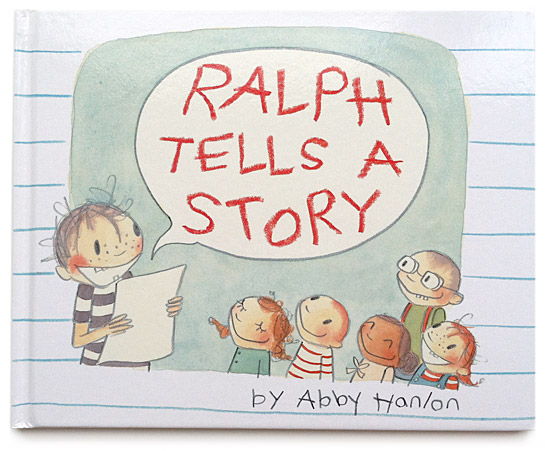 Ralph Tells a Story Cover by Abby Hanlon