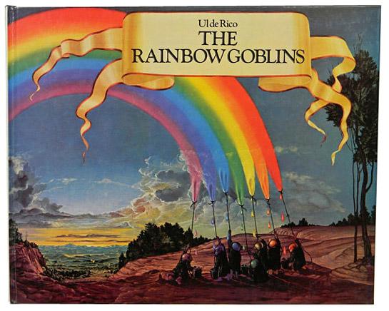 The Rainbow Goblins by Ul de Rico