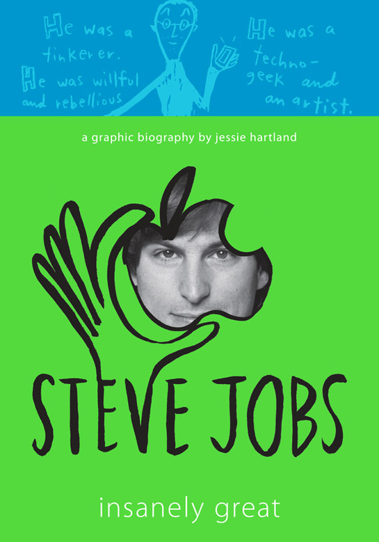 The cover for Steve Jobs: Insanely Great by Jessie Hartland