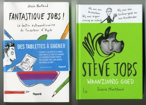 Steve Jobs: Insanely Great covers in French and Dutch.